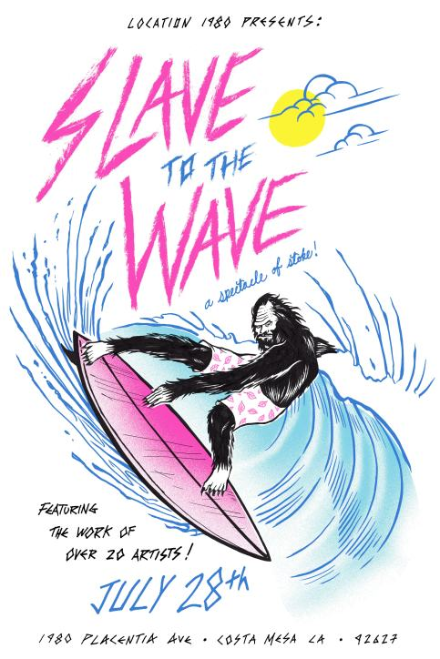 SLAVEtotheWAVE-july28.jpg